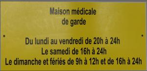Horaires Maison médicale de garde
