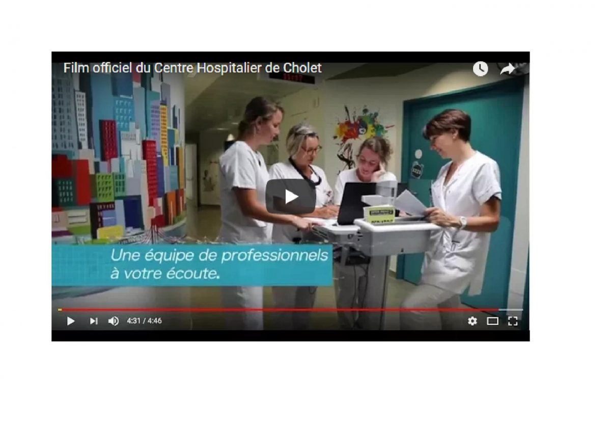 Vidéo de présentation Centre Hospitalier de Cholet (réalisation NTU Médias)